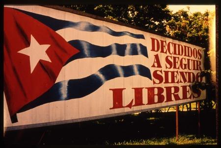 Billboard featuring propaganda in Cuba